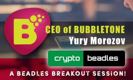 Bubbletone ICO Interview with CEO Yury Morozov. A Beadles breakout session