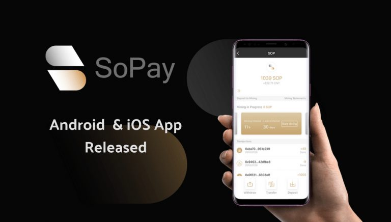 PR: SoPay App Released, Offering Fast Transactions and SoPay's Assets Mining (SAM)