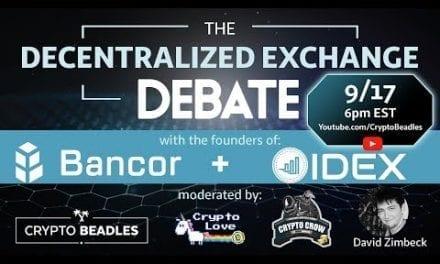 (CRYPTO) The Great DEX Debate: Bancor v. IDEX