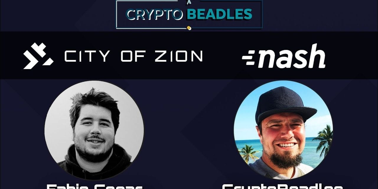 ⎮Fabio Cesar⎮NASH NEX⎮City Of Zion⎮Co-Founder⎮ talks NEO Blockchain and Crypto ecosystem