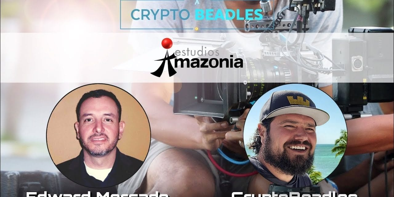 ⎮estudios⎮Amazonia⎮Blockchain, Crypto, Films, Venezuela use cases and current climate there