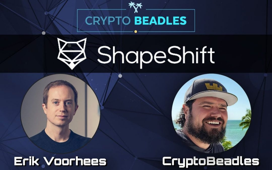 ⎮Shapeshift⎮Meet the real Blockchain and Bitcoin OG Erik Voorhees