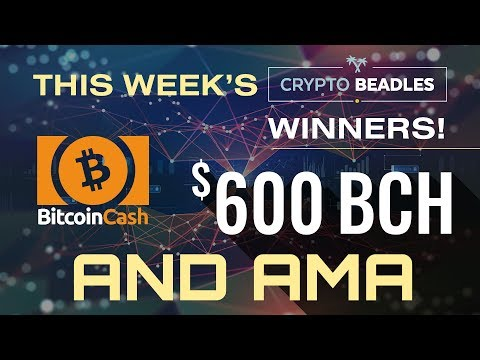 $600 in BCH Giveaway LIVE⎮IOST, MOnarch, BCH Updates, Antminer S9 GIveaway, AMA and more!