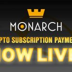 Monarch launches World's First Decentralized Recurring Crypto Payments System