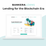 Bankera Launches a Global Crypto Backed Lending Solution