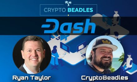 Crypto Beadles & Crypto Beadles & Ryan Taylor talk Dash, Wall Street and the US's View on Crypto Ryan Taylor talk Dash, Wall Street and the US's View on Crypto