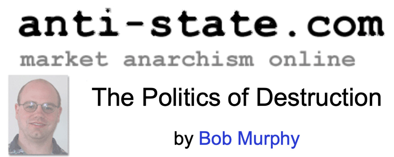 The Politics of Destruction