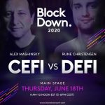 DeFi vs CeFi: Two industry leaders to square off in debate during BlockDown 2020