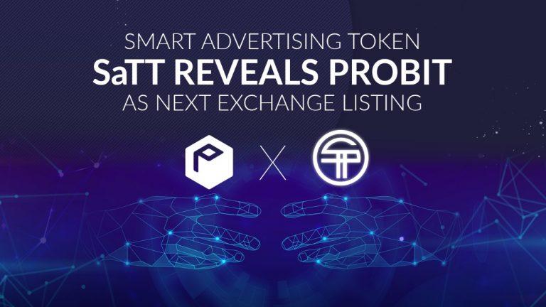 Smart Advertising Token SaTT Reveals ProBit as Next Exchange Listing
