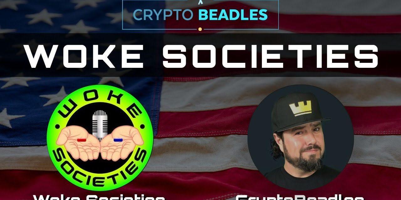 Woke Societies and Crypto Beadles live chat