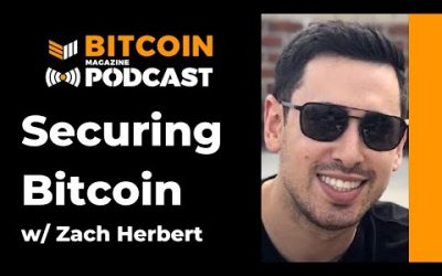 Video: Securing Bitcoin With Zach Herbert Of Foundation Devices